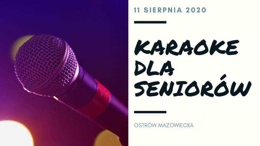 Karaoke dla Seniorów Kliknięcie w obrazek spowoduje wyświetlenie jego powiększenia