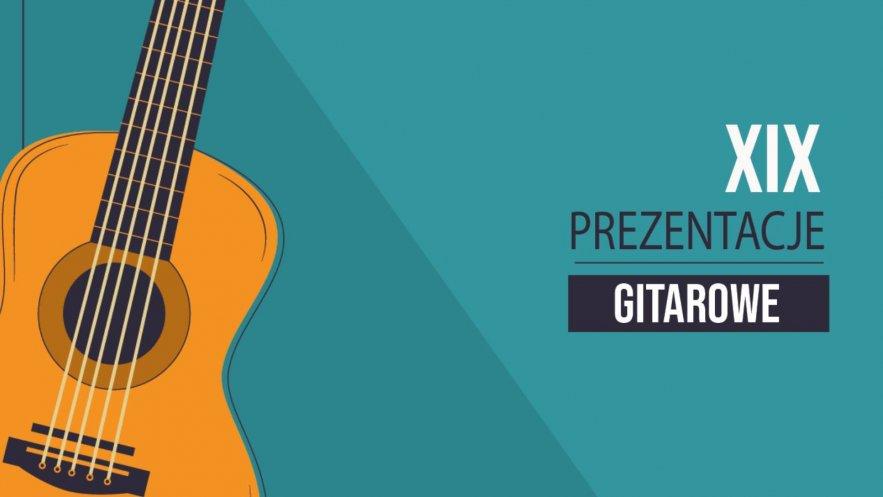 XIX Prezentacje Gitarowe Kliknięcie w obrazek spowoduje wyświetlenie jego powiększenia